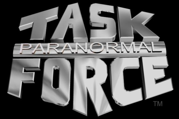 "PARANORMAL TASK FORCE™ ""Your One Stop Paranormal Resource Center"""